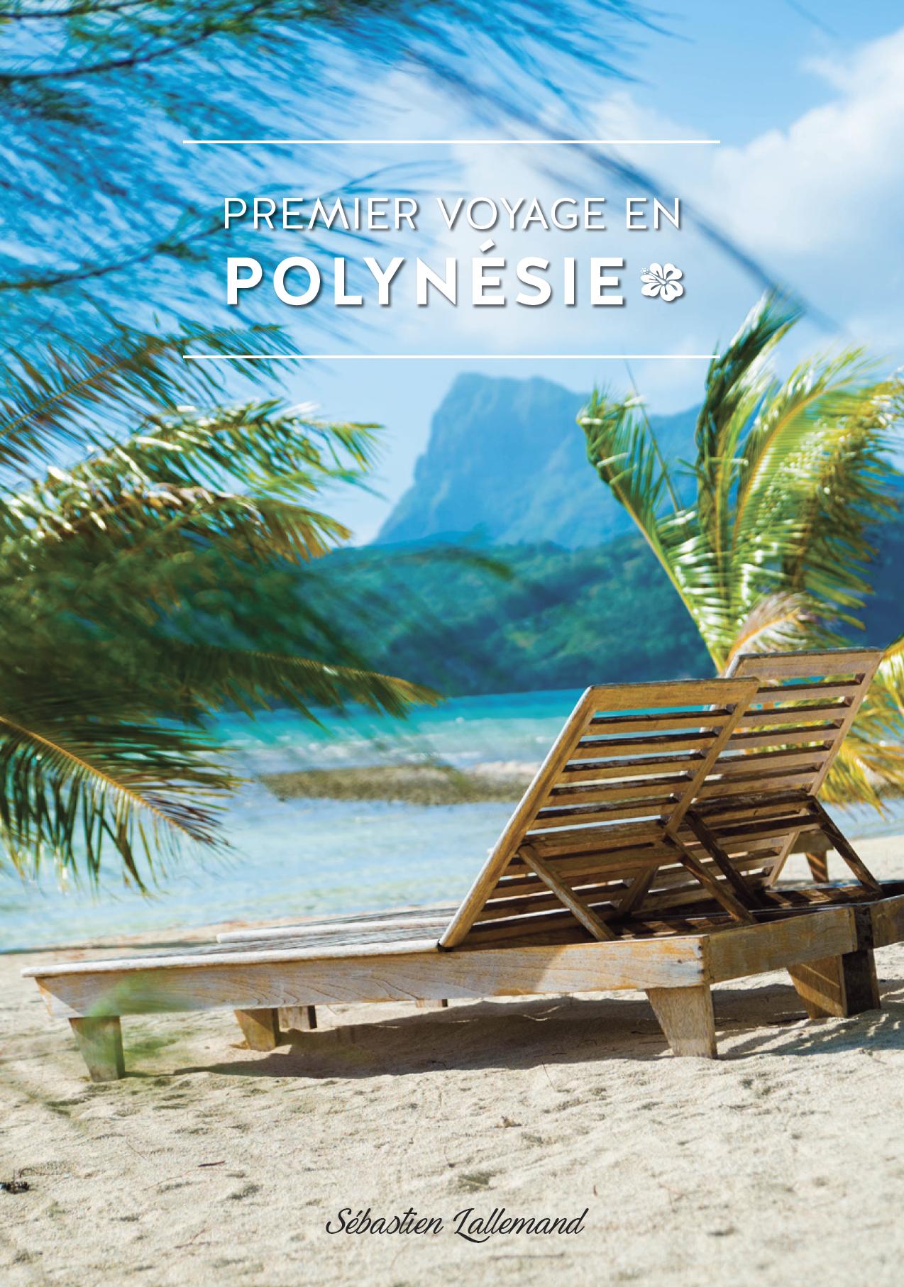 PREMIER VOYAGE EN POLYNESIE